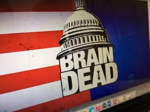 BrainDead on CBS was cancelled just three months after it premiered.